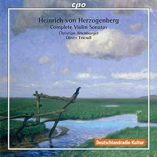 Herzogenberg: Complete Violin Sonatas (Violin Sonatas/ Phantasie) (CPO: 777428-2)