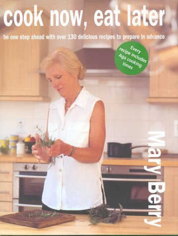 [PDF] Téléchargement gratuit Livres Cook Now, Eat Later by Mary Berry (2002-09-02)
