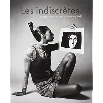 Les indiscrétes: photographies inédites
