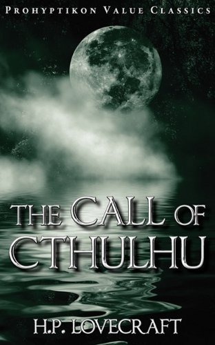 The Call of Cthulhu (Prohyptikon Value Classics) by H. P. Lovecraft (2010-07-07)