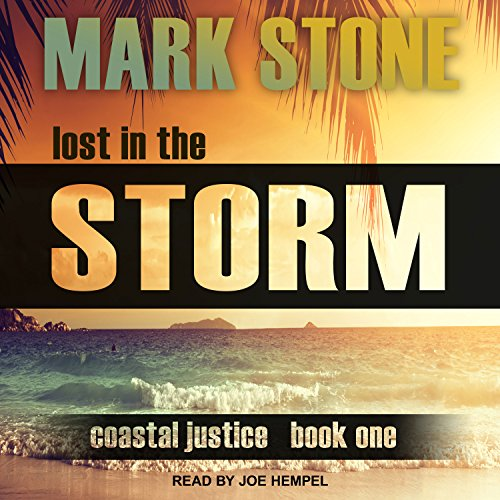 Lost in the Storm: Coastal Justice Series, Book 1