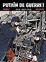 Putain de Guerre, tome 1 : 1914, 1915, 1916 par Tardi