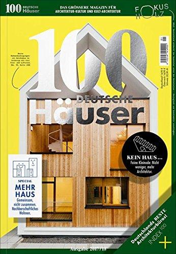 100 DEUTSCHE Häuser: Ausgabe 2017 / 2018