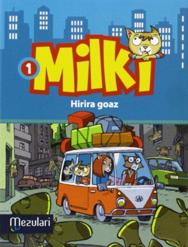 milki-hirira-goaz