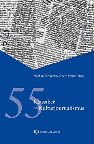 55 Klassiker des Kulturjournalismus
