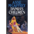 Damia's Children (The Tower & Hive Sequence Book 3)