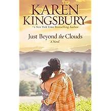 Just Beyond the Clouds (Cody Gunner Series #2) by Karen Kingsbury (2007-09-14)