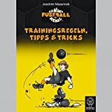 Trainingsregeln, Tipps & Tricks (Die wilden Fußballkerle)