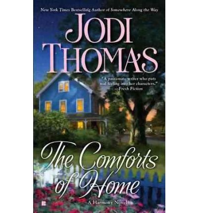 [(The Comforts of Home)] [by: Jodi Thomas]