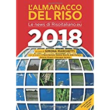 L'Almanacco del riso 2018: Le news di Risoitaliano