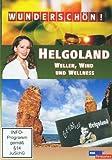 Wunderschön! - Helgoland: Wellen, Wind und Wellness