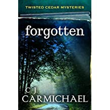 Forgotten (Twisted Cedar Mysteries Book 2) (English Edition)