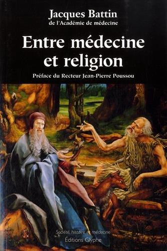 Entre Religion et Medecine