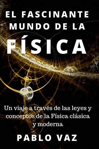 Libro conceptos de la Física clásica y moderna