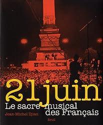 21 juin : Le sacre musical des Français