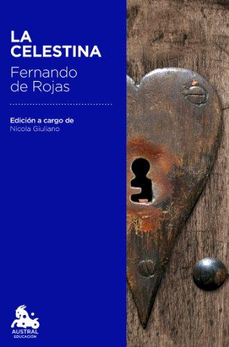 La Celestina: Edición a cargo de Nicola Giuliano