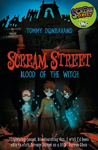 Scream Street 2: Blood of the Witch (English Edition)