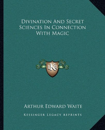 Divination and Secret Sciences in Connection with Magic