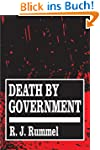 Death by Government: Genocide and Mas...