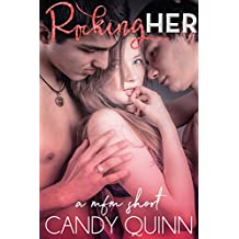 Rocking Her: a mfm erotic short (Sharing Her Book 5)