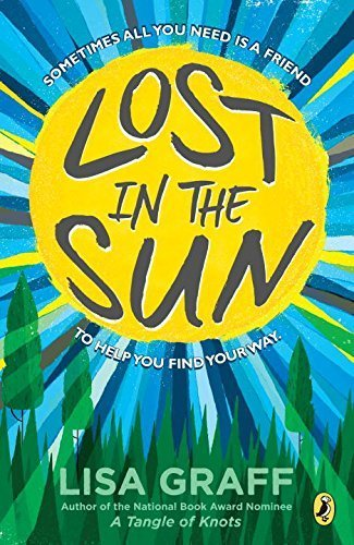 Lost in the Sun by Lisa Graff (2016-04-26)