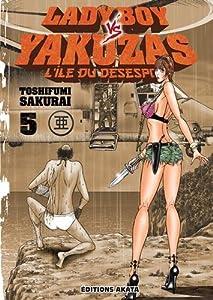 Ladyboy vs Yakuzas, l'île du désespoir Edition simple Tome 5