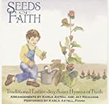 Seeds of Faith by Karla Axtell (1995-08-03)
