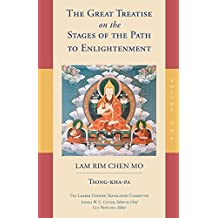 The Great Treatise on the Stages of the Path to Enlightenment: 1 (Lamrim Chenmo)