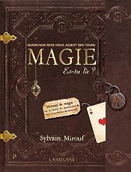 Magie, es-tu là ?