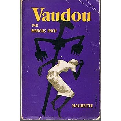 Vaudou. religion. sorcellerie. magie.