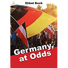 Germany, at Odds: A Contemporary Testimony (English Edition)