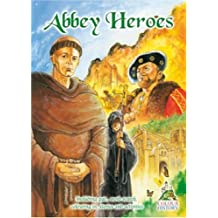 Abbey Heroes: The rise and fall of Britain's monasteries (Colour, Keep & Learn)