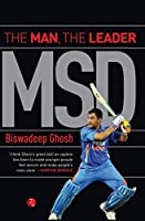 The most inspirational story in Indian cricket is that of Mahendra Singh Dhoni. Generations will remember Dhoni for hitting the spectacular winning six for India in the finals of the 50-over World Cup in 2011 against Sri Lanka, but it is the ...