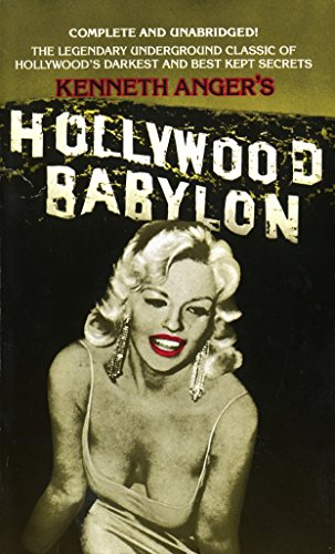 Hollywood Babylon: The Legendary Underground Classic of Hollywood's Darkest and Best Kept Secrets par Kenneth Anger