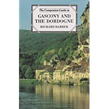 Gascony and the Dordogne (Companion Guides)