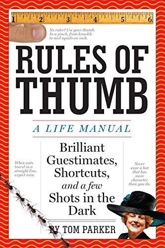 Rules of Thumb: A Life Manual by Tom Parker (2008-10-01)
