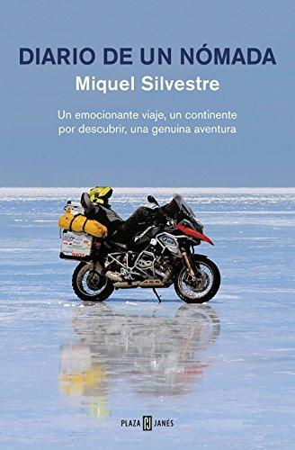 Diario de un nómada: Un emocionante viaje, un continente por descubrir, una genuina aventura (OBRAS DIVERSAS) por Miquel Silvestre