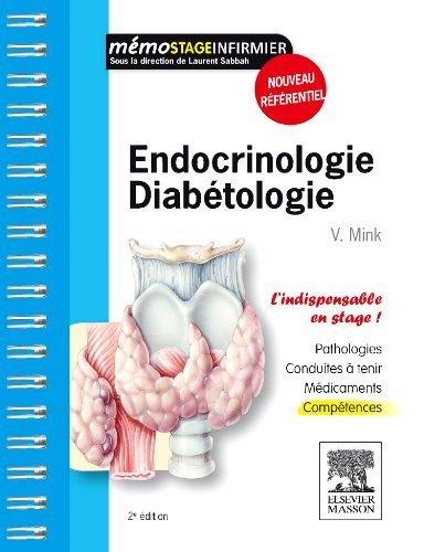 Endocrinologie - Diabétologie de Valentine Mink (14 septembre 2011) Broché