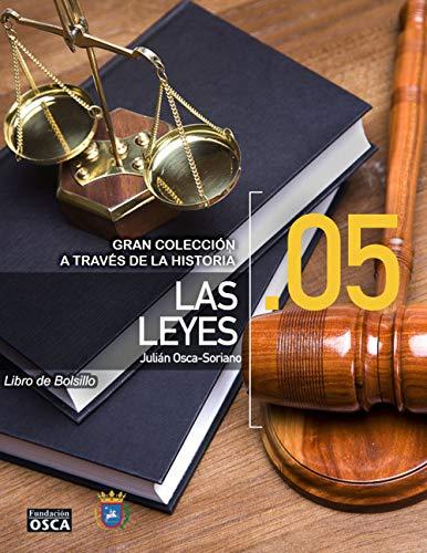Las Leyes: Libro de Bolsillo Las Leyes a través de la Historia. por Julián. Osca-Soriano.