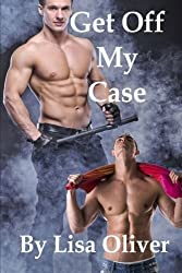 Get Off My Case (Stockton Wolves) (Volume 1) by Lisa Oliver (2014-12-26)