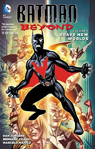 Batman Beyond Vol. 1: Brave New Worlds by Dan Jurgens (March 15,2016)