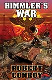 Himmler's War (English Edition)