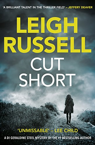 Cut short a di geraldine steel thriller book 1 ebook leigh cut short a di geraldine steel thriller book 1 by russell leigh fandeluxe Gallery