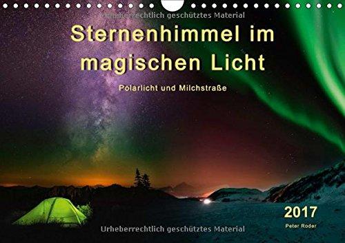 sternenhimmel-im-magischen-licht-polarlicht-und-milchstrasse-wandkalender-2017-din-a4-quer-der-himme