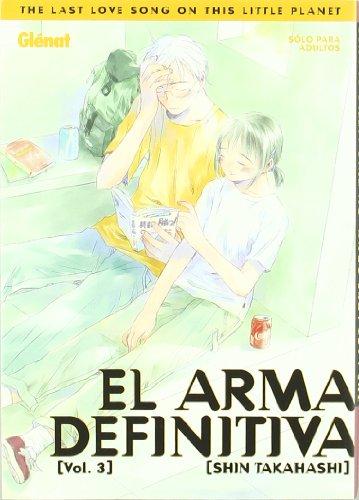 el-arma-definitiva-3-the-last-love-song-on-this-little-planet-seinen-manga