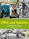 Image de DDR auf Rädern. Fahrzeuge im Osten (Modernes Antiquariat)