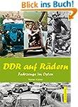 DDR auf Rädern. Fahrzeuge im Osten (M...