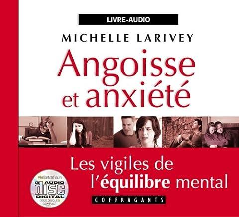 Michelle Larivey - Angoisse et