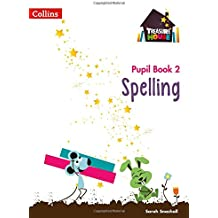 Spelling Year 2 Pupil Book (Treasure House)