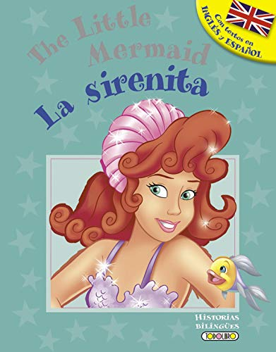 La sirenita - The little mermaid (Historias bilingües)
